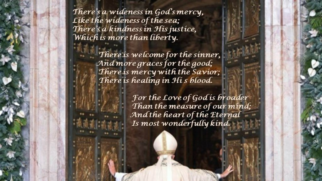 Theres a Wideness in Gods Mercy Pope Francis Holy Door Mercy St Peters Basilica