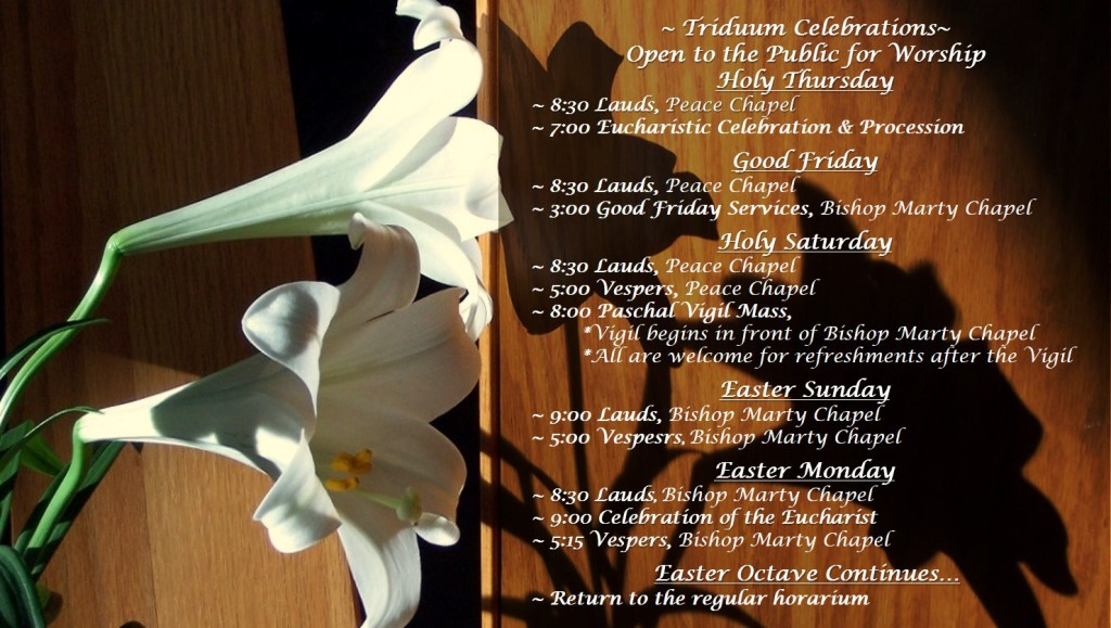 Easter Triduum Mass Celebrations Lilies Yankton Benedictines Sacred Heart Monastery Sisters
